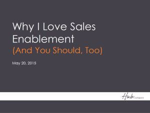 Why I Love Sales Enablement