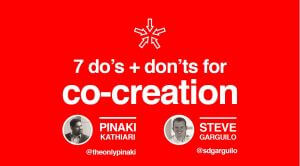 Seven Dos and Don'ts of Co-Creation
