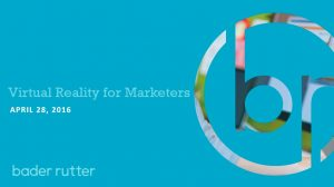 Virtual Reality for Marketers