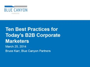 Ten Best Practices for Today's B2B Marketers